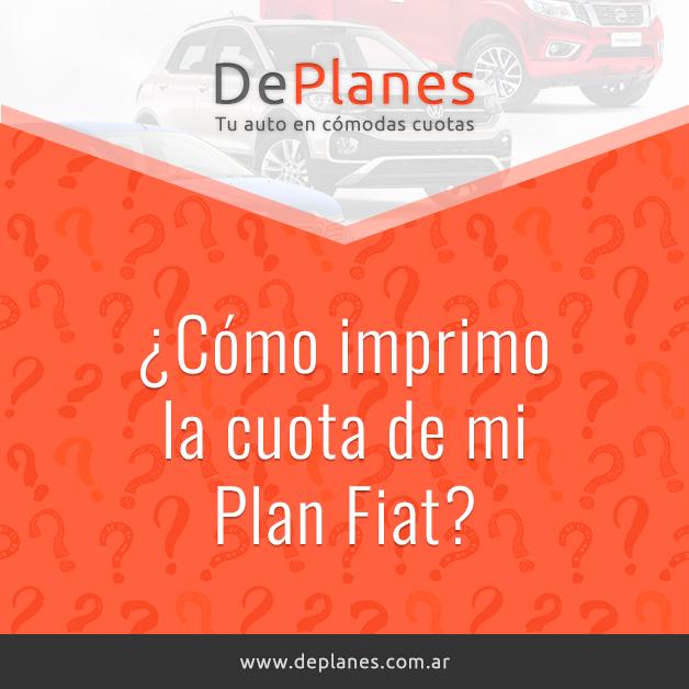 ¿Cómo imprimo la cuota de mi Plan Fiat?