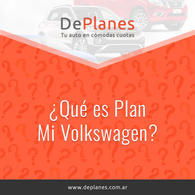 ¿Qué es Plan Mi Volkswagen?