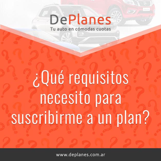 ¿Qué requisitos necesito para suscribirme a un plan?